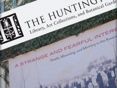 The Huntington Library: A Strange and Fearful Interest